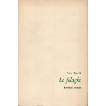 Putelli Lina, Le folaghe, Rebellato, 1974