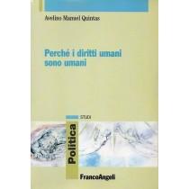 Quintas Avelino Manuel, Perché i diritti umani sono umani, Franco Angeli, 2007