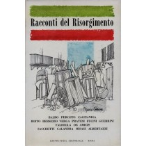 Bo Carlo (a cura di), Racconti del Risorgimento, Edindustria Editoriale, 1961