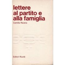 Ravera Camilla, Lettere al partito e alla famiglia, Editori Riuniti, 1979