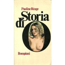 Réage Pauline, Storia di O (Histoire d'O), Bompiani, 1976