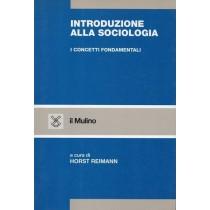Reimann Horst (a cura di), Introduzione alla sociologia, Il Mulino, 1996