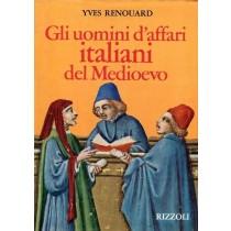 Renouard Yves, Gli uomini d'affari italiani del Medioevo, Rizzoli, 1973