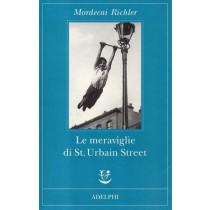 Richler Mordecai, Le meraviglie di St. Urbain Street, Adelphi, 2008