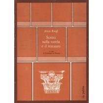 Riegl Alois, Scritti sulla tutela e il restauro, ILA Palma, 1982