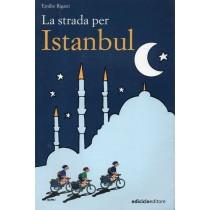 Rigatti Emilio, La strada per Istanbul, Ediciclo, 2002