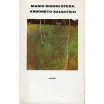 Rigoni Stern Mario, Arboreto selvatico, Einaudi, 1991