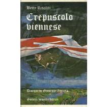Risaliti Betty, Crepuscolo viennese, Società Veneta Edizioni