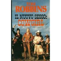 Robbins Tom, Il nuovo sesso: cowgirl, Edizione Club, 1994