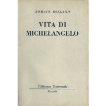 Rolland Romain, Vita di Michelangelo, Rizzoli