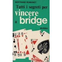 Romanet Bertrand, Tutti i segreti per vincere a bridge, Mursia, 1972