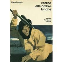 Ruesch Hans, Ritorno alle ombre lunghe, Mondadori, 1973