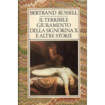 Russell Bertrand, Il terribile giuramento della signorina X e altre storie di incubi, misteri, stravaganze, Club degli Editori, 1985