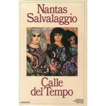 Salvalaggio Nantas, Calle del tempo, Mondadori, 1984