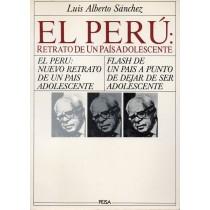 Sanchez Luis Alberto, El Peru: retrato de un pais adolescente, Peisa, 1987