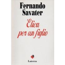 Savater Fernando, Etica per un figlio, Laterza, 1993