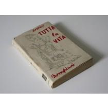 Savinio Alberto, Tutta la vita, Bompiani, 1945
