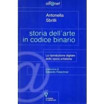 Sbrilli Antonella, Storia dell'arte in codice binario, Guerini e Associati, 2001