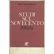Scaramucci Ines, Studi sul Novecento. Prospettive e itinerari, IPL Istituto di Propaganda Libraria, 1968