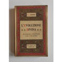 Schure Edoardo, L'evoluzione divina dalla sfinge al Cristo, Laterza, 1927