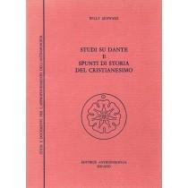Schwarz Willy, Studi su Dante e spunti di storia del cristianesimo, Antroposofica, 1982