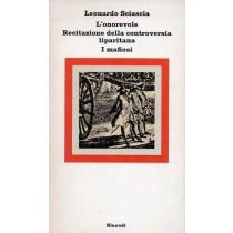 Sciascia Leonardo, L'onorevole. Recitazione della controversia liparitana. I mafiosi, Einaudi, 1976