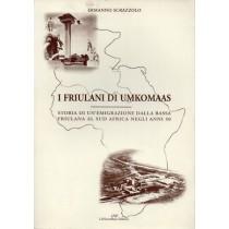 Scrazzolo Ermanno, I friulani di Umkomaas, La Nuova Base, 2001