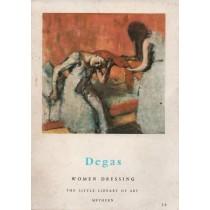 Serullaz Maurice, Degas. Women dressing. Washerwomen. Milliners, Methuen, 1964