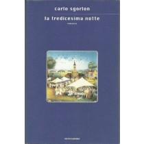 Sgorlon Carlo, La tredicesima notte, Mondadori