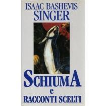 Singer Isaac Bashevis, Schiuma e racconti scelti, Edizione Club, 1992
