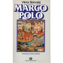 Sklovskij Viktor, Marco Polo, Mondadori, 1982
