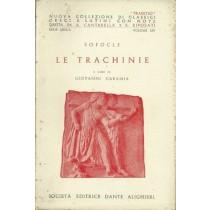 Sofocle, Le Trachinie, Società Editrice Dante Alighieri, 1961