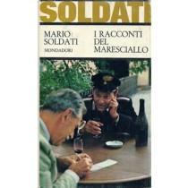 Soldati Mario, I racconti del maresciallo, Mondadori, 1967