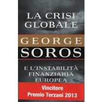 Soros George, La crisi globale, Hoepli, 2012