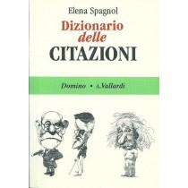 Spagnol Elena, Dizionario delle citazioni, Vallardi, 1992