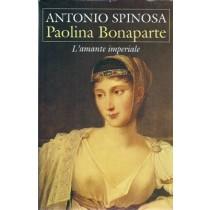 Spinosa Antonio, Paolina Bonaparte, Mondolibri, 2000