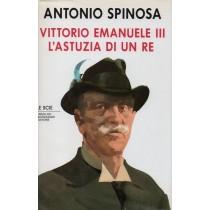 Spinosa Antonio, Vittorio Emanuele III, Mondadori, 1990