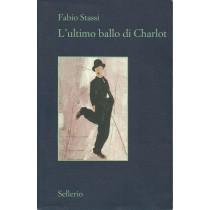 Stassi Fabio, L'ultimo ballo di Charlot, Sellerio