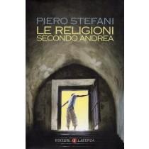 Stefani Piero, Le religioni secondo Andrea, Laterza, 2007