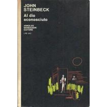 Steinbeck John, Al dio sconosciuto, Mondadori, 1966