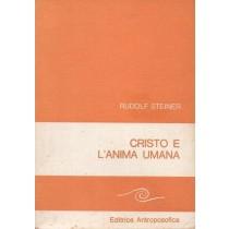 Steiner Rudolf, Cristo e l'anima umana. Il senso della vita. Le sorgenti della moralità. Antroposofia e cristianesimo, Antroposofica, 1982