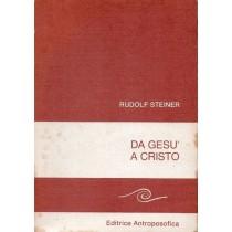 Steiner Rudolf, Da Gesù a Cristo, Antroposofica, 1980