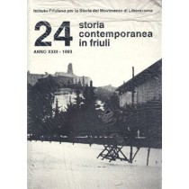 Storia contemporanea in Friuli n. 24, Istituto Friulano per la Storia del Movimento di Liberazione