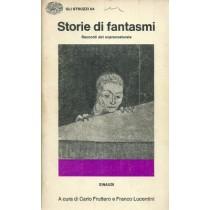 Fruttero Carlo, Lucentini Franco (a cura di), Storie di fantasmi. Antologia di racconti anglosassoni del soprannaturale, Einaudi, 1975