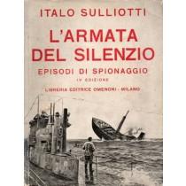 Sulliotti Italo, L'armata del silenzio, Libreria Editrice Omenoni, 1930