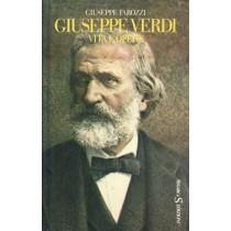 Tarozzi Giuseppe, Giuseppe Verdi. Vita e opere. Di quell'amor... Il gran vecchio, Sugarco, 1980