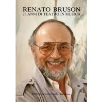 Tegano Tita (a cura di), Renato Bruson. 25 anni di teatro in musica, Bongiovanni, 1986