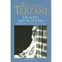 Terzani Tiziano, Un altro giro di giostra, Longanesi