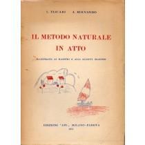 Tescari L., Bernardo A., Il metodo naturale in atto, Ape, 1951