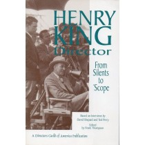 King Henry, Shepard David, Perry Ted, Henry King Director, Directors Guild of America, 1995
